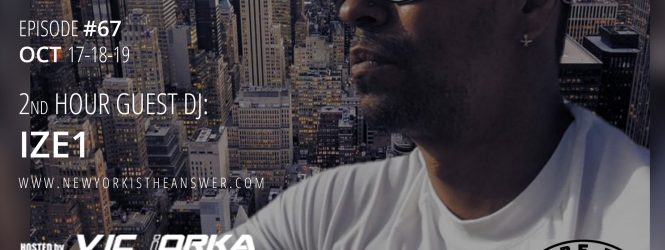 NEW YORK IS THE ANSWER – EPISODE 67