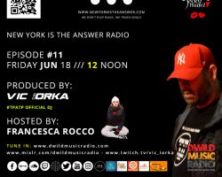 NEW YORK IS THE ANSWER – RADIO – EP 11